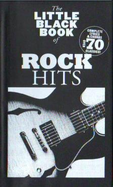 LITTLE BLACK SONGBOOK - LBB ROCK HITS : COMPLETE LYRICS & CHORDS OVER 70 CLASSICS!